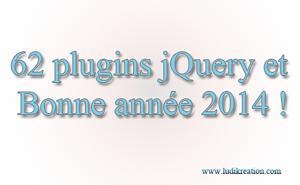 62 plugins jQuery sur LudiBlog pour 2014 !